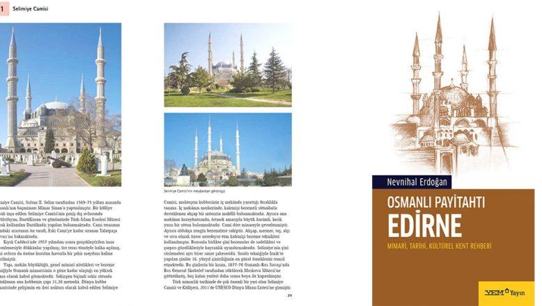 Osmanlı Payitahtı Edirne çıktı!