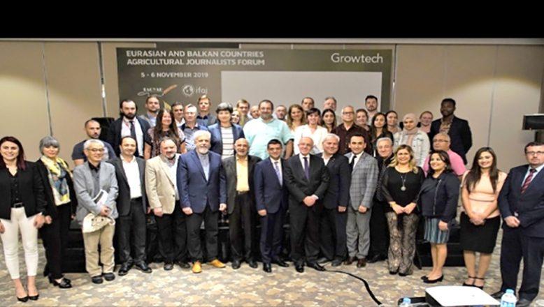 Avrasya ve Balkan Ülkeleri Tarım Gazetecileri Forumu