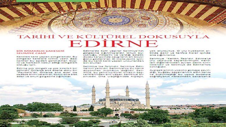 Edirne'nin tanıtımına katkı