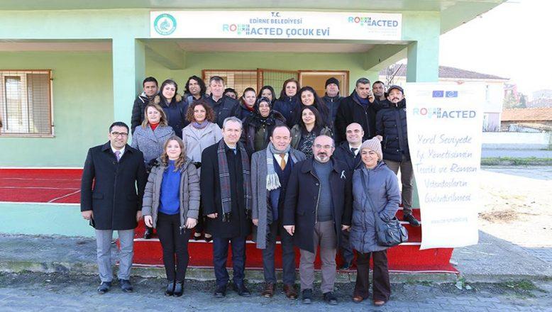 Edirne Belediyesi'nden ROMACTED Çocuk Evi
