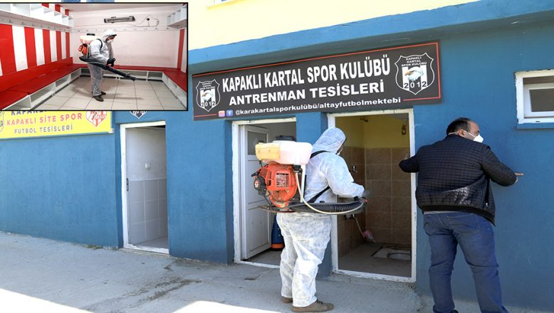 Spor tesisleri de dezenfekte edildi