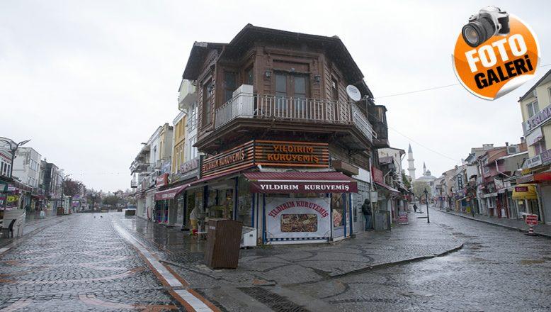 Trakya'da cadde ve sokaklar boş kaldı