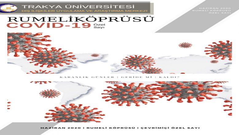 Rumeli Köprüsü Dergisi 'Covid-19 Çevrimiçi Özel Sayısı' yayımlandı