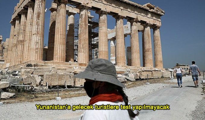 Yunanistan ülkeye gelen turistlere test yapmayacak