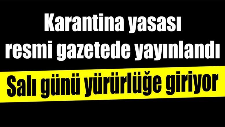 Karantina yasası resmi gazetede yayınlandı