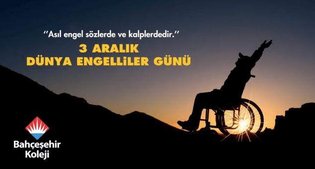 Bahçeşehir Koleji Engelliler Gününü unutmadı