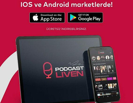 """Podcast Liven, """"Türkiye'de Bir İlk!"""""""