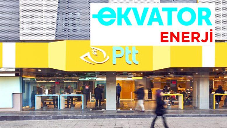 PTT iş yerlerinin enerji kaynağı, Ekvator Enerji