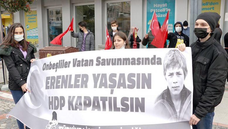 """""""Erenler yaşasın HDP kapatılsın"""""""