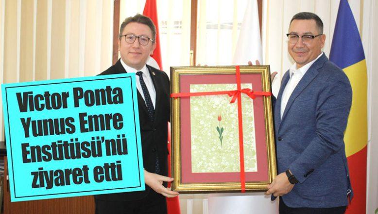Ponta, Yunus Emre Enstitüsü'nü ziyaret etti